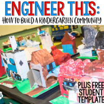 Engineer This:  How to Build a Kindergarten Community