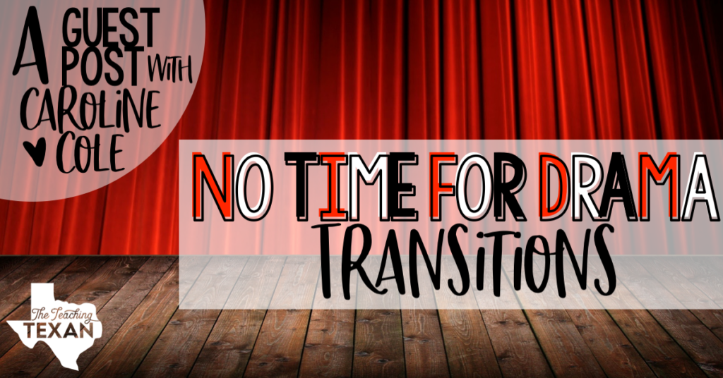 No Time for Drama:  Transitions