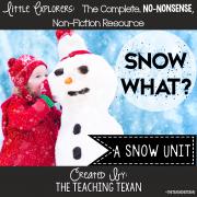 Snow What? A Non-Fiction Snow Unit