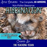 Hibernation:  A Non-Fiction Reading, Writing, and Science Hibernation Unit