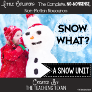 Snow Non Fiction Unit Kindergarten The Teaching Texan